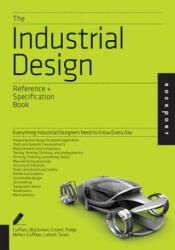 Industrial Design Reference & Specification Book - Dan Cuffaro (2013)