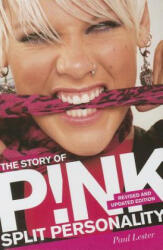 The Story of P! nk: Split Personality (2013)