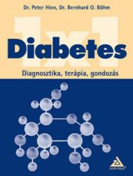 Diabetes 1x1 - Diagnosztika, terápia, gondozás (ISBN: 9786155005121)