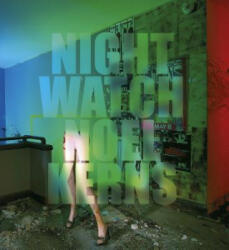 Nightwatch - Painting with Light (2013)