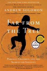 Far from the Tree - Andrew Solomon (2013)