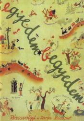 EGYEDEM-BEGYEDEM, GYERMEKDALOK KEZDő ZONGORÁZÓK SZÁMÁRA, REPRINT KIADÁS (ISBN: 9786300186439)