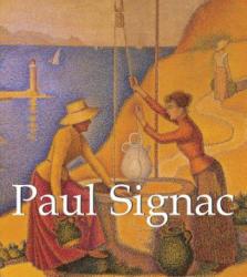Paul Signac - Victoria Charles (2013)