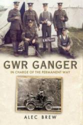GWR Ganger - Alec Brew (2013)