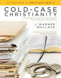 Cold- Case Christianity - J Warner Wallace (2013)