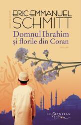 Domnul IBRAHIM si florile de Coran (ISBN: 9789736896415)
