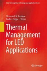 Thermal Management for LED Applications (2013)