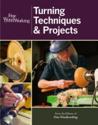 Fine Woodworking Turning Techniques & Projects (2013)