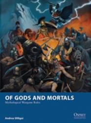 Of Gods and Mortals - Mythological Wargame Rules (2013)