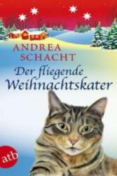 Der fliegende Weihnachtskater - Andrea Schacht (2013)