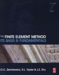 Finite Element Method: Its Basis and Fundamentals - O C Zienkiewicz (2013)