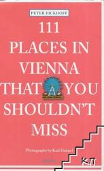 111 Places in Vienna That You Shouldn't Miss (2013)