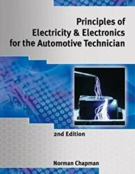 Principles of Electricity and Electronics for the Automotive Technician (2008)