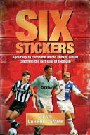 Six Stickers - A Journey to Complete an Old Sticker Album (2013)