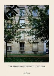 The Stones of Fernand Pouillon - Adam Caruso, Helen Thomas, Hél, Fernand Pouillon (2013)