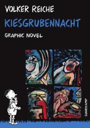 Kiesgrubennacht - Volker Reiche, Andreas Platthaus (2013)