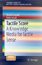 Tactile Score - A Knowledge Media for Tactile Sense (2013)