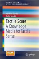 Tactile Score - A Knowledge Media for Tactile Sense (2013)
