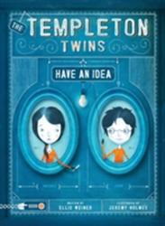 Templeton Twins Have an Idea (2013)