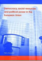 Democracy, Social Resources and Political Power in the European Union (2013)