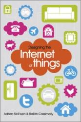Designing the Internet of Things (2013)