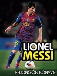 Lionel Messi rajongók könyve (2013)