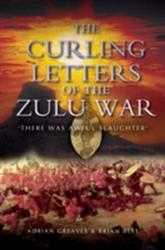 Curling Letters of the Zulu War - Adrian Greaves (2005)