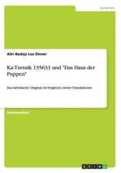 "Ka-Tzetnik 135633 und ""Das Haus der Puppen"" - Alin Bashja Lea Zinner (2013)"