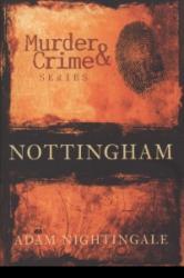 Nottingham Murder & Crime (2007)