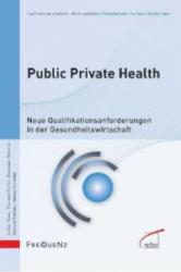Public Private Health - Lothar Klaes, Thorsten Köhler, Alexander Rommel (2013)