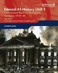 Edexcel GCE History AS Unit 1 F7 from Second Reich to Third Reich - Germany 1918-45 (2006)