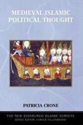 Medieval Islamic Political Thought (2005)