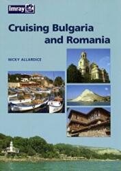 Bulgaria and Romania Cruising Guide (2006)