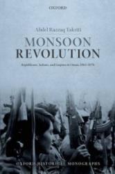 Monsoon Revolution - Abdel Razzaq Takriti (2013)