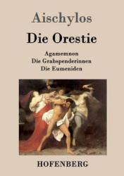 Orestie - Aischylos (2013)