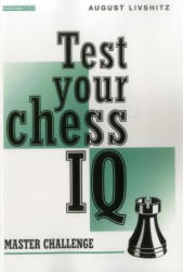 Test Your Chess IQ (2005)