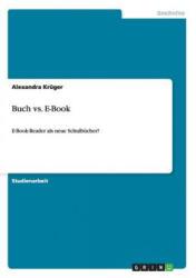 Buch vs. E-Book - Alexandra Krüger (2013)