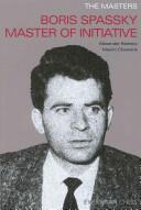Masters - Boris Spassky Master of Initiative (2012)