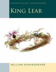 King Lear - Oxford School Shakespeare (2013)