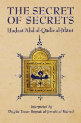 Secret of Secrets - Abd Al-Qadir Al-Jilani (1992)
