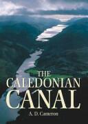 Caledonian Canal - A. D. Cameron (2005)