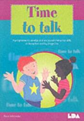 Time to Talk A Programme to Develop Oral and Social Interaction Skills for Reception and Key Stage One (2001)