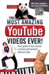 Most Amazing YouTube Videos Ever! - Your Guide to the Coolest, Craziest and Funniest Clips (2013)