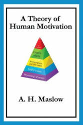 A Theory of Human Motivation, Paperback (2013)