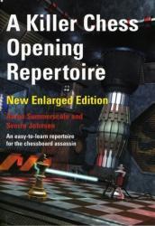 Killer Chess Opening Repertoire (2004)