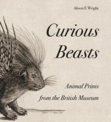 Curious Beasts - Animal Prints from the British Museum (2013)