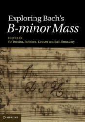 Exploring Bach's B-minor Mass (2013)