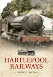 Hartlepool Railways (2013)