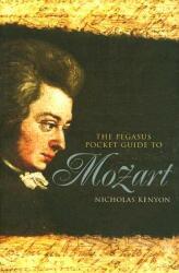 The Pegasus Pocket Guide to Mozart (2011)