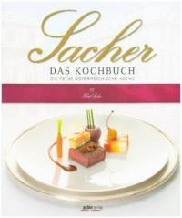 Sacher - Das Kochbuch - Birgit Schwaner, Alexandra Winkler, Michael Rathmayer (2013)